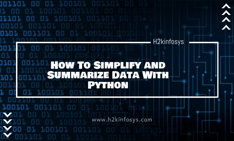 How To Simplify and Summarize Data With Python