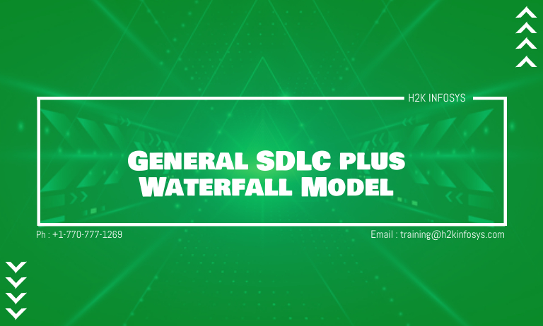 General SDLC plus Waterfall Model