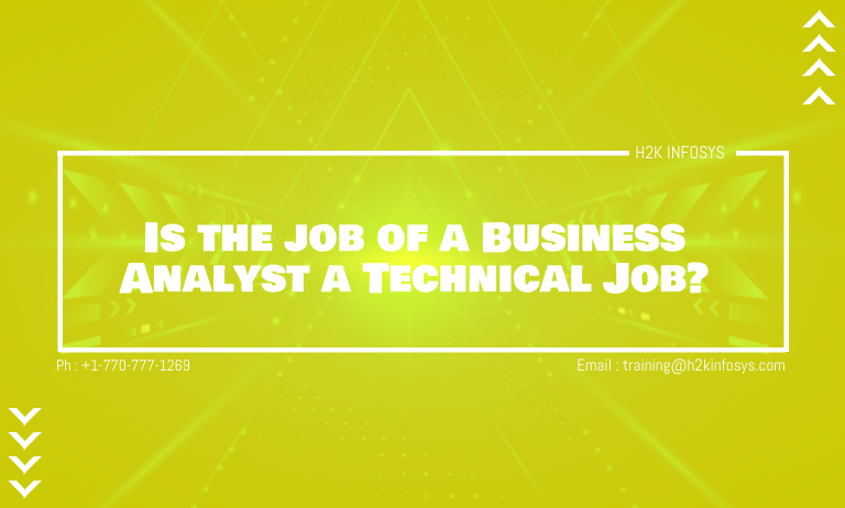 Is-the-job-of-a-Business-Analyst-a-Technical-Job