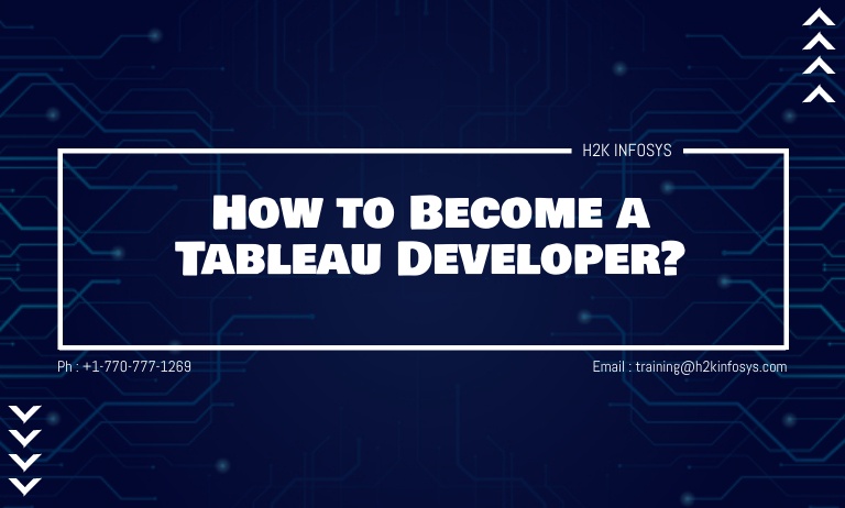 How to Become a Tableau Developer?