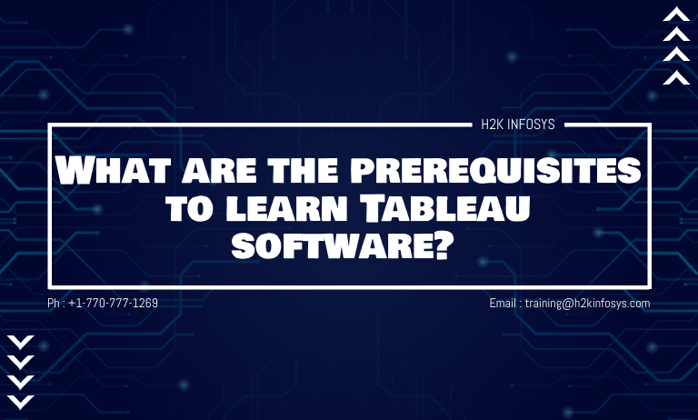 What are the prerequisites to learn Tableau software?