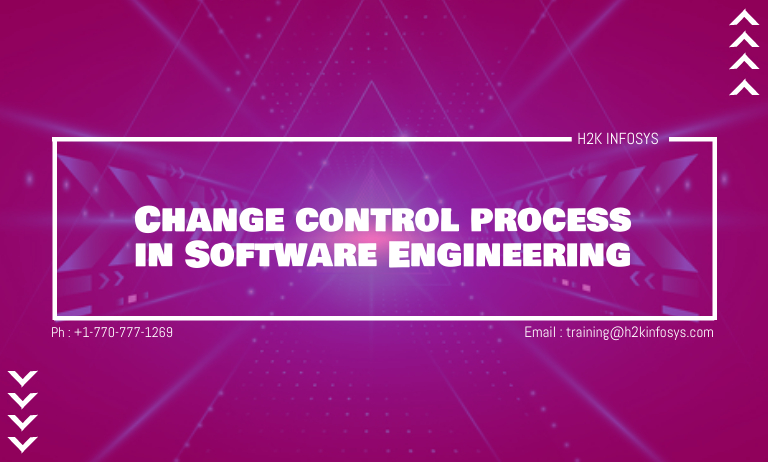 Change control process in Software Engineering