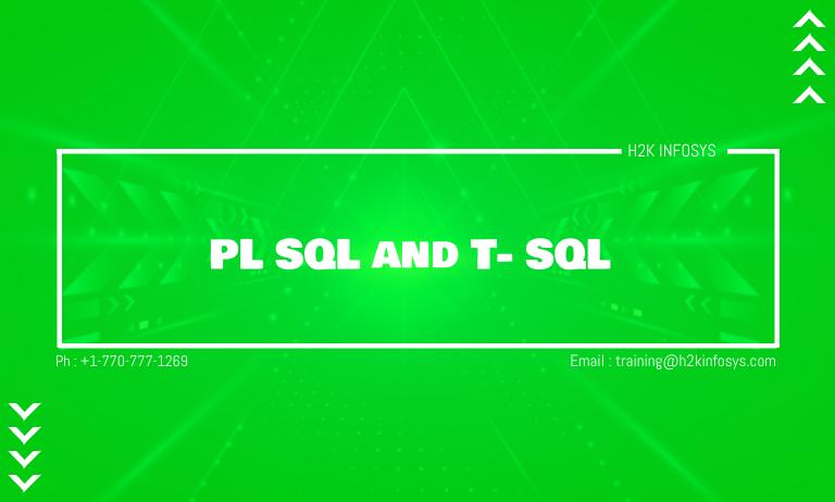 PL SQL and T- SQL