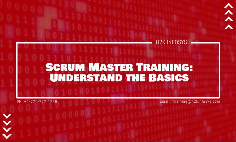 Scrum Master Training Understand the Basics