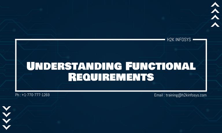 Understanding Functional Requirements