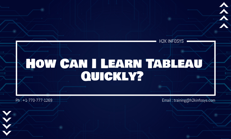 How Can I Learn Tableau Quickly?