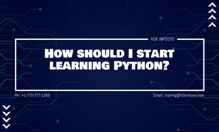 How should I start learning Python?