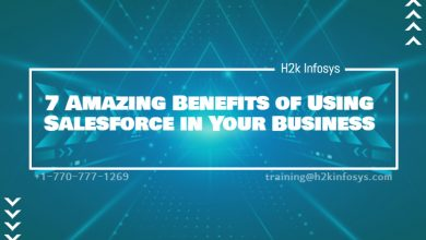 Photo of 7 Amazing Benefits of Using Salesforce in Your Business
