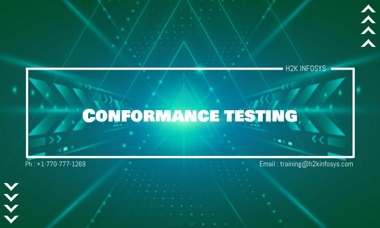 Conformance testing