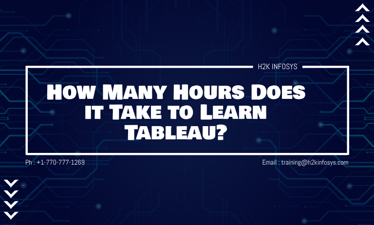 How Many Hours Does it Take to Learn Tableau?
