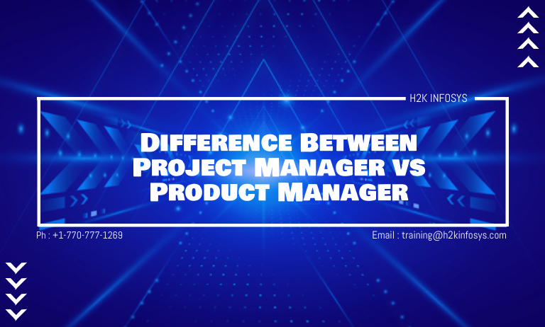 Project Manager and Product Manager