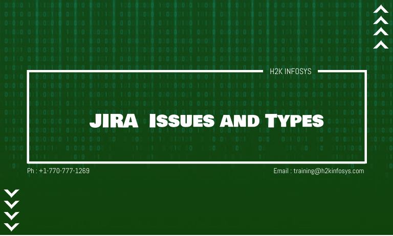 JIRA - Issues and Types