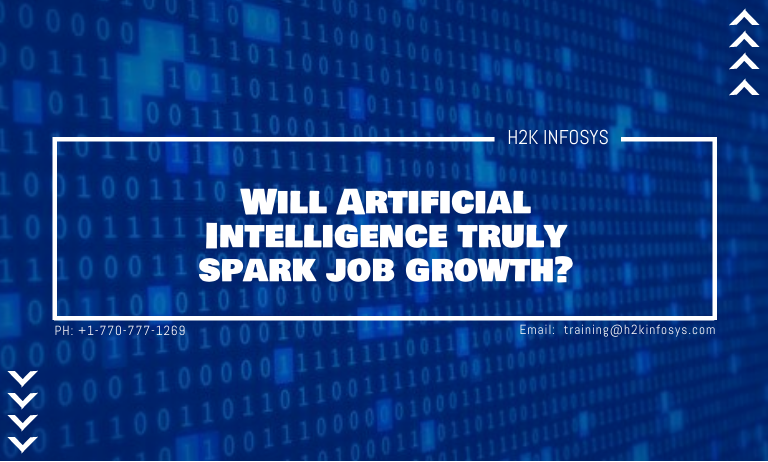 Artificial Intelligence truly spark job growth