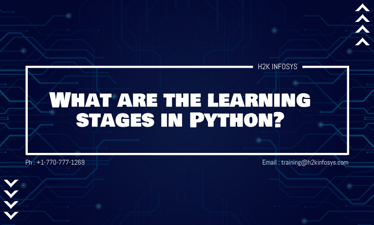 What are the learning stages in Python?