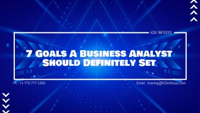 Photo of 7 Goals A Business Analyst Should Definitely Set
