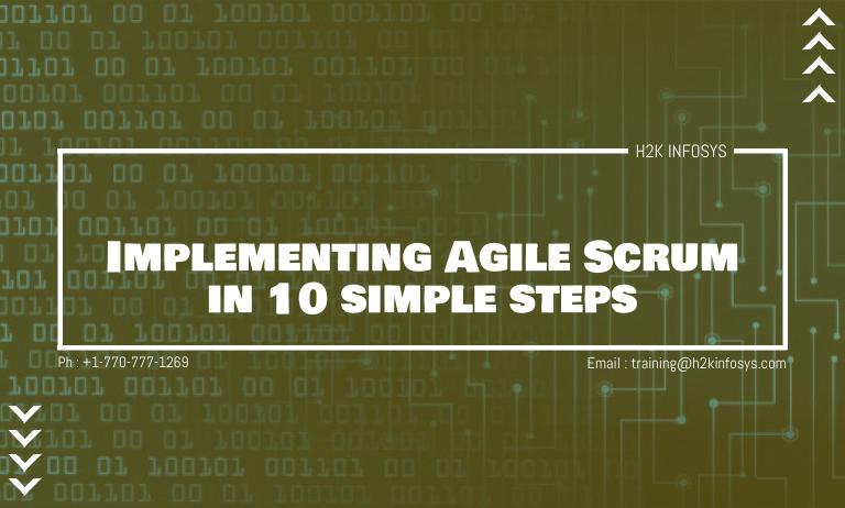 Implementing Agile Scrum in 10 simple steps