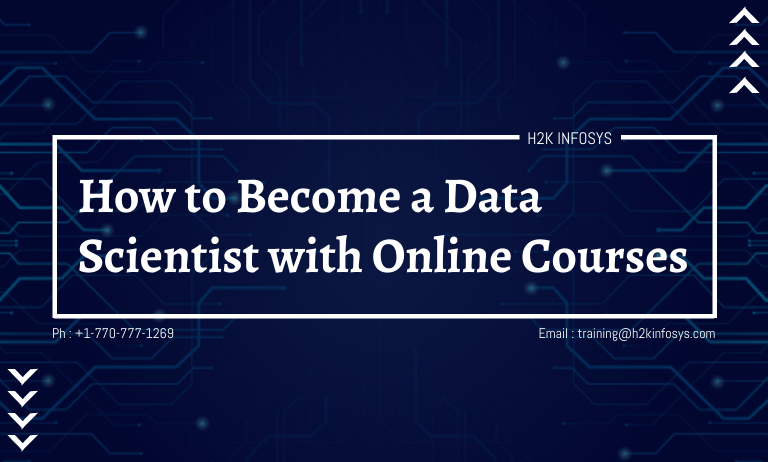 How to Become a Data Scientist With Online Courses