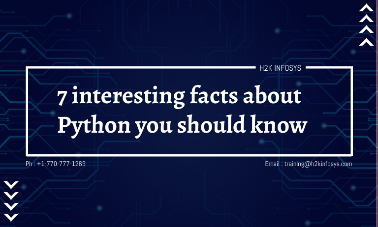 7 interesting facts about Python you should know