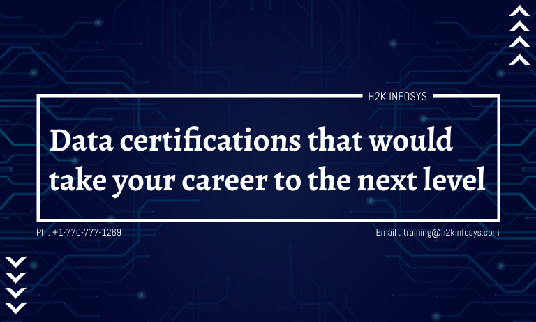 Data certifications that would take your career to the next level
