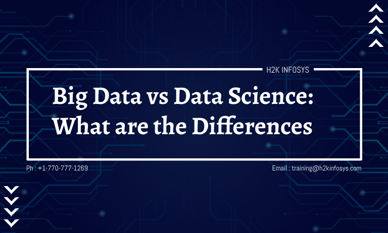 Big Data vs Data Science: What are the Differences