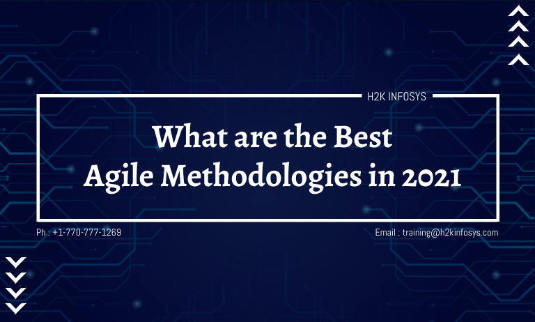 What are the Best Agile Methodologies in 2021