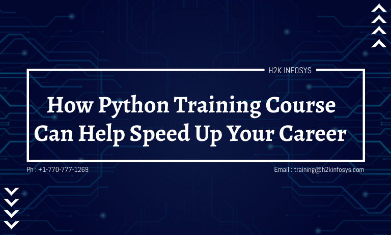 How Python Training Course Can Help Speed Up Your Career