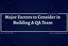 Photo of Major Factors to Consider in Building A QA Team